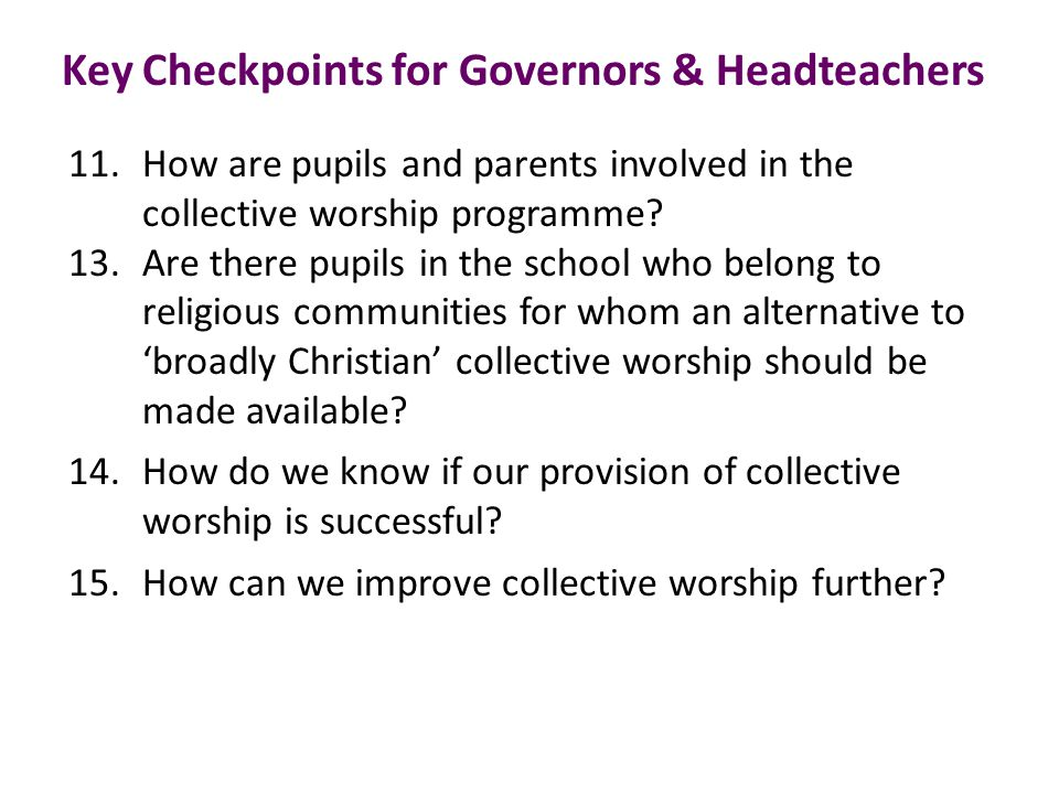 11. How are pupils and parents involved in the collective worship programme.