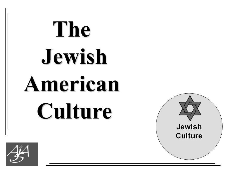 TheJewishAmericanCulture JewishCulture