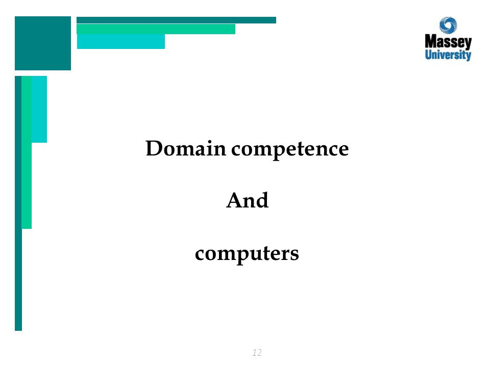 12 Domain competence And computers