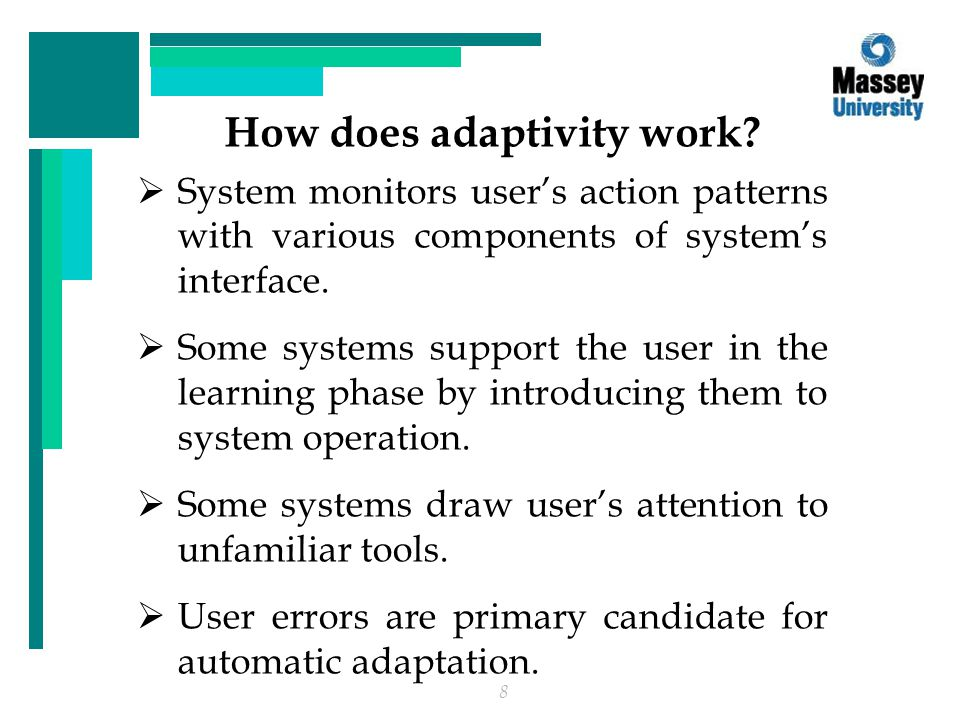 8 How does adaptivity work.