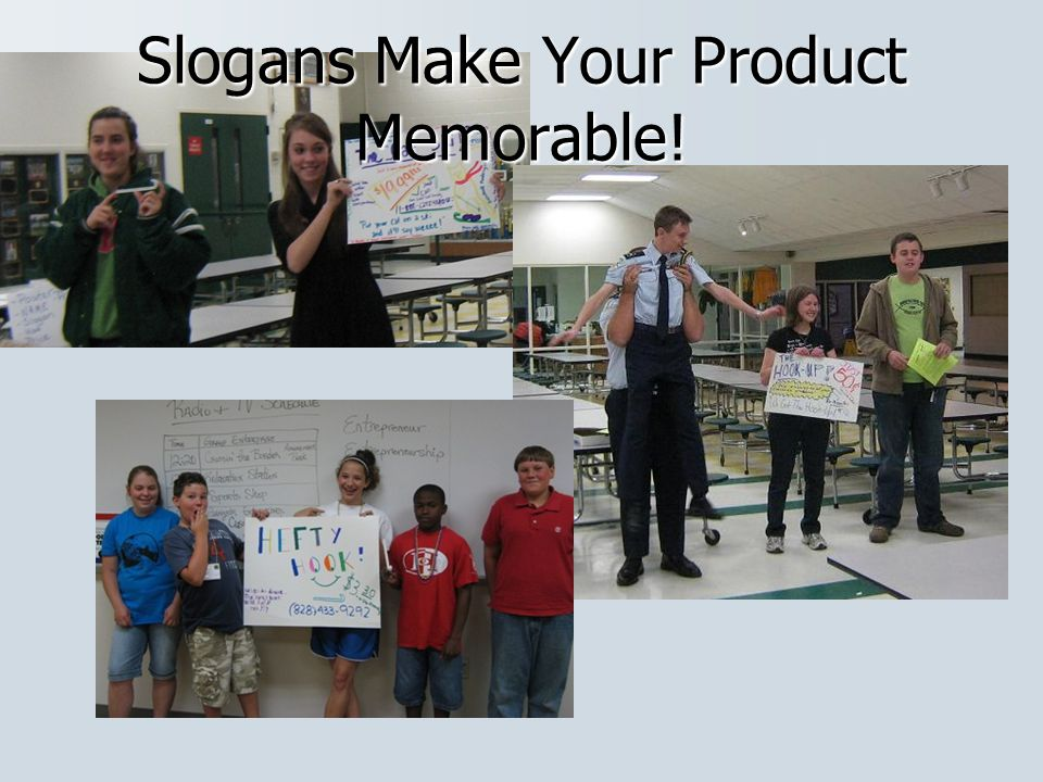 Slogans Make Your Product Memorable!