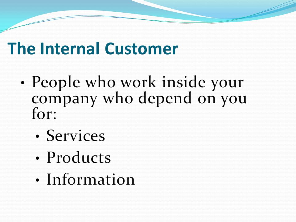 The Internal Customer