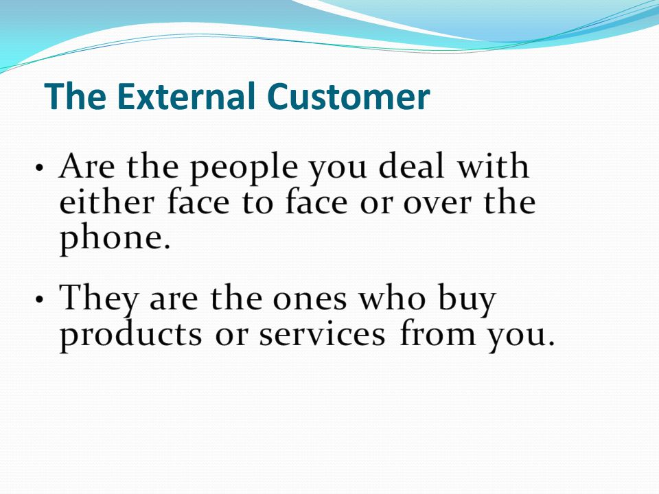 The External Customer