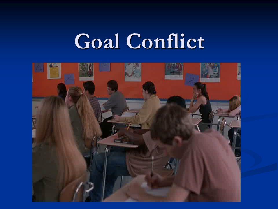 Goal Conflict