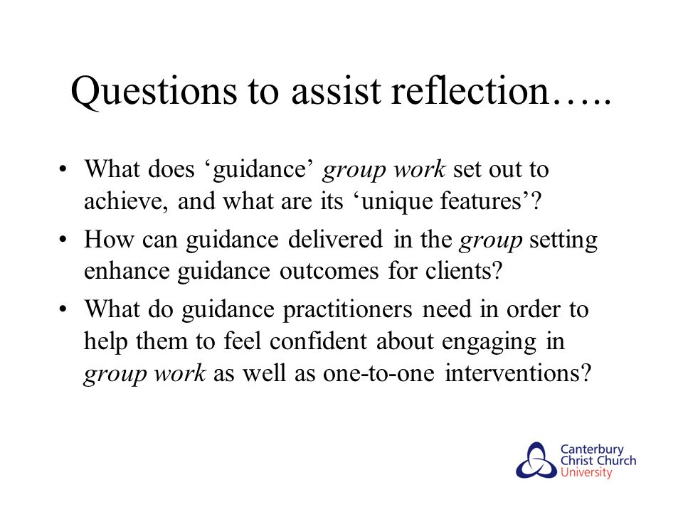 Questions to assist reflection…..
