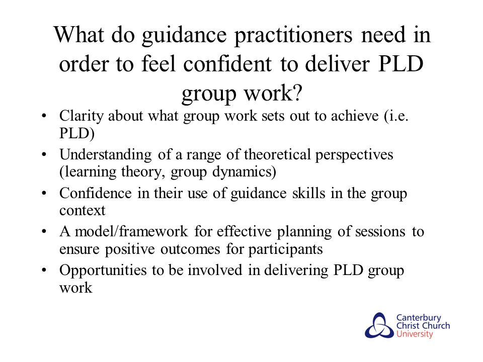 What do guidance practitioners need in order to feel confident to deliver PLD group work.