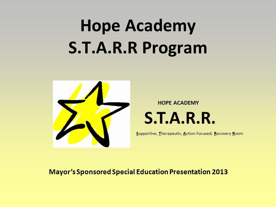 Hope Academy S.T.A.R.R Program HOPE ACADEMY S.T.A.R.R.