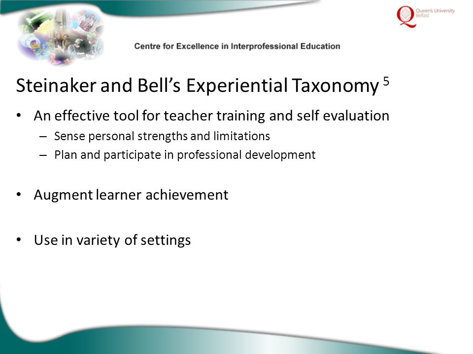 An effective tool for teacher training and self evaluation – Sense personal strengths and limitations – Plan and participate in professional developme