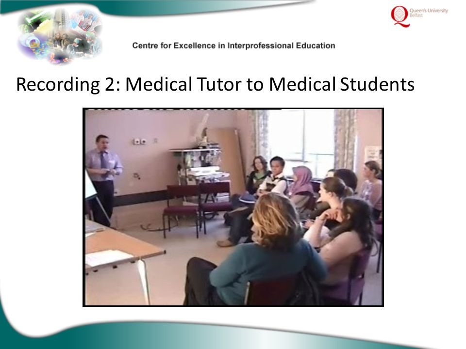 Recording 2: Medical Tutor to Medical Students