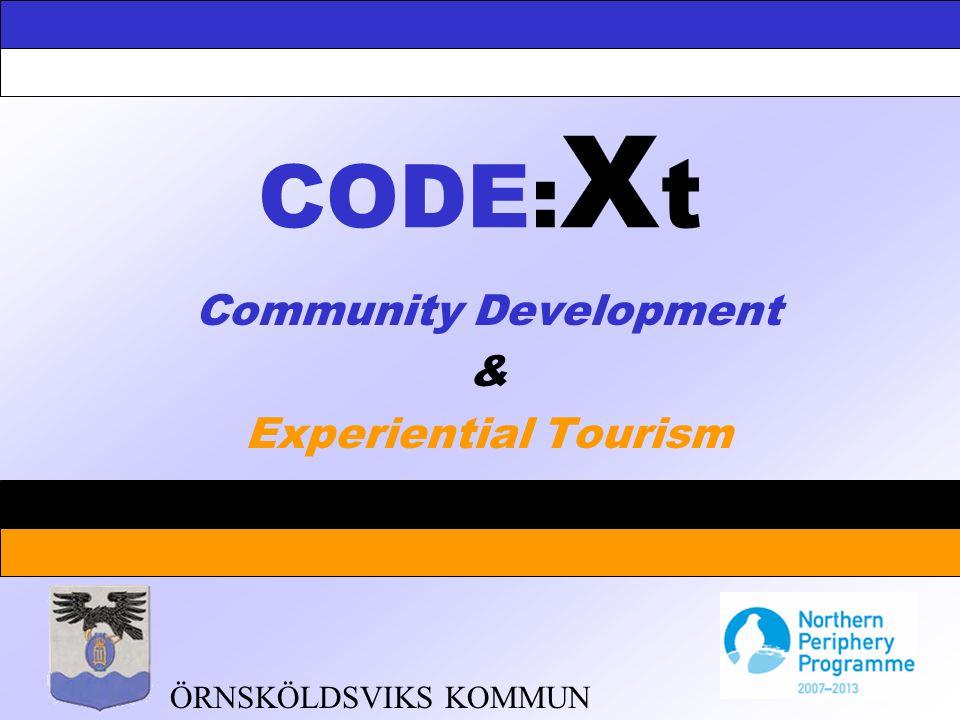 CODE: X t Community Development & Experiential Tourism ÖRNSKÖLDSVIKS KOMMUN