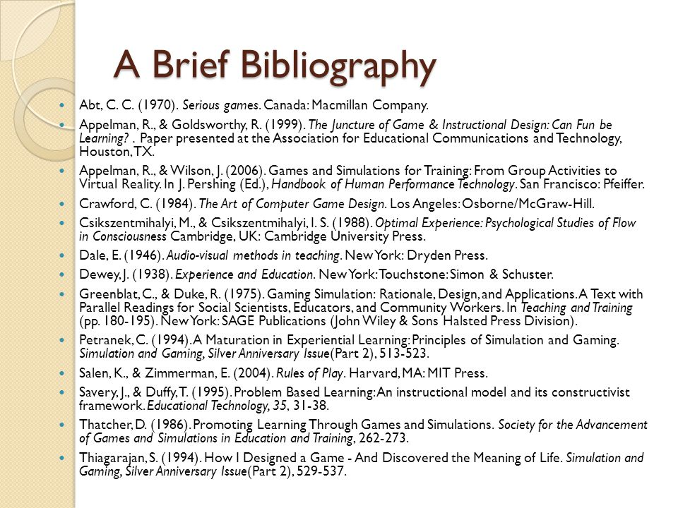 A Brief Bibliography Abt, C. C. (1970). Serious games.
