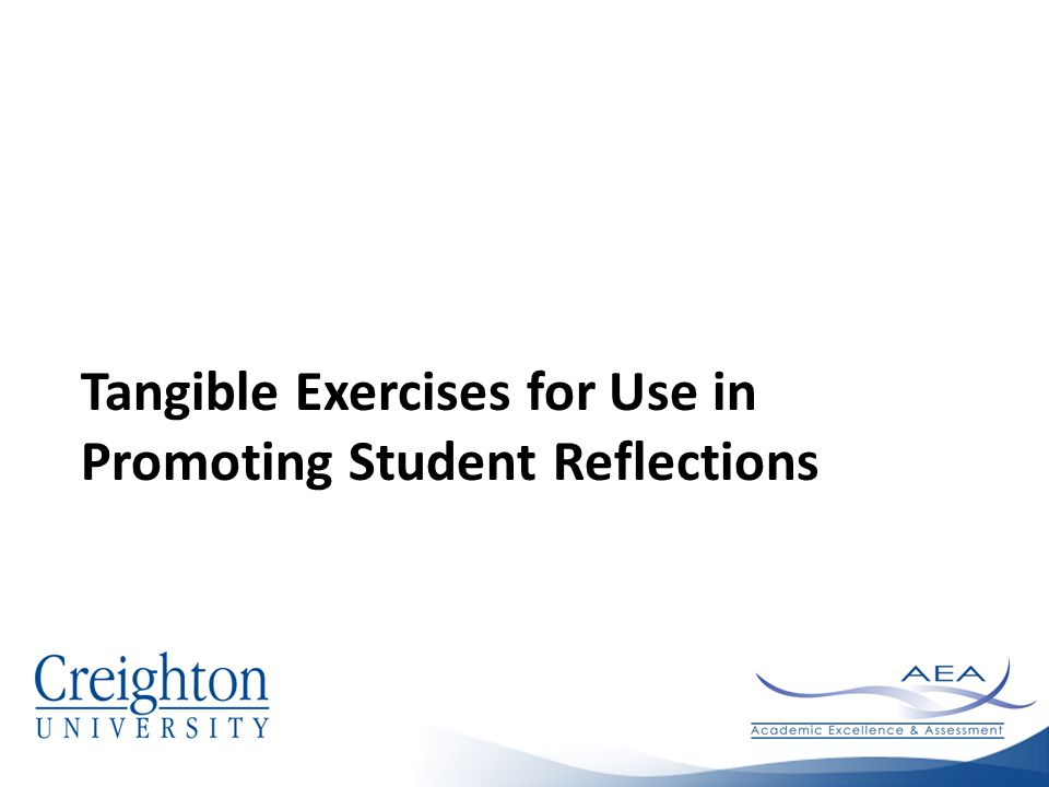 Tangible Exercises for Use in Promoting Student Reflections