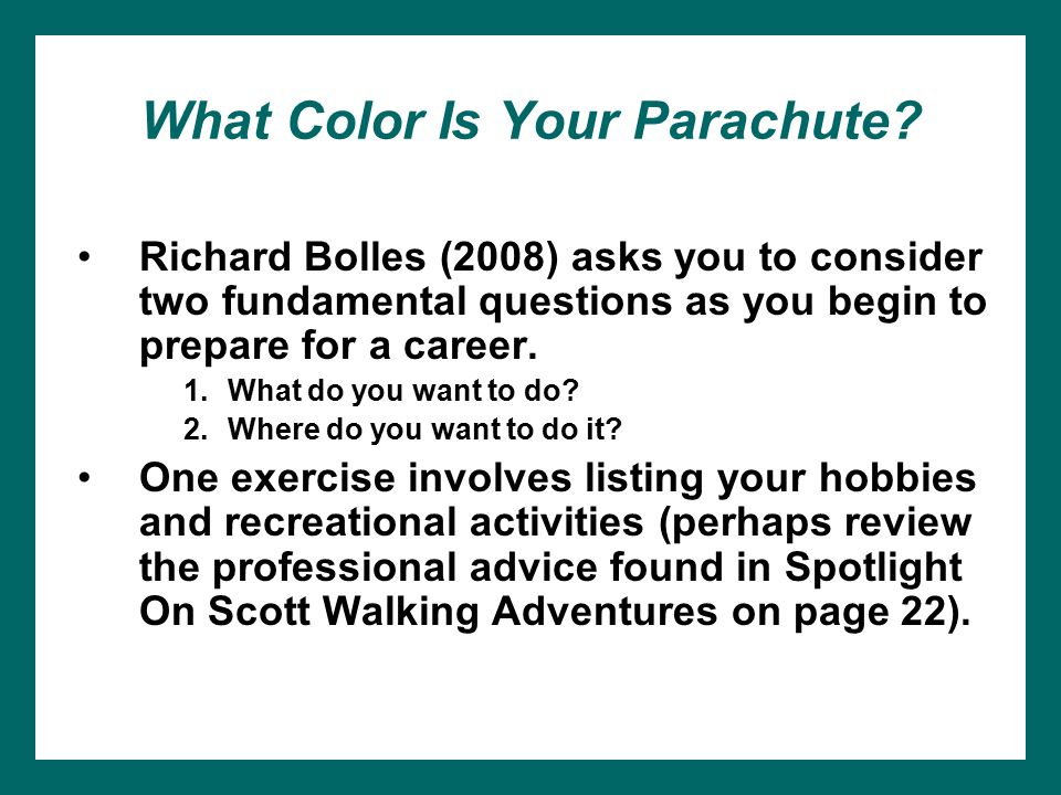 What Color Is Your Parachute.