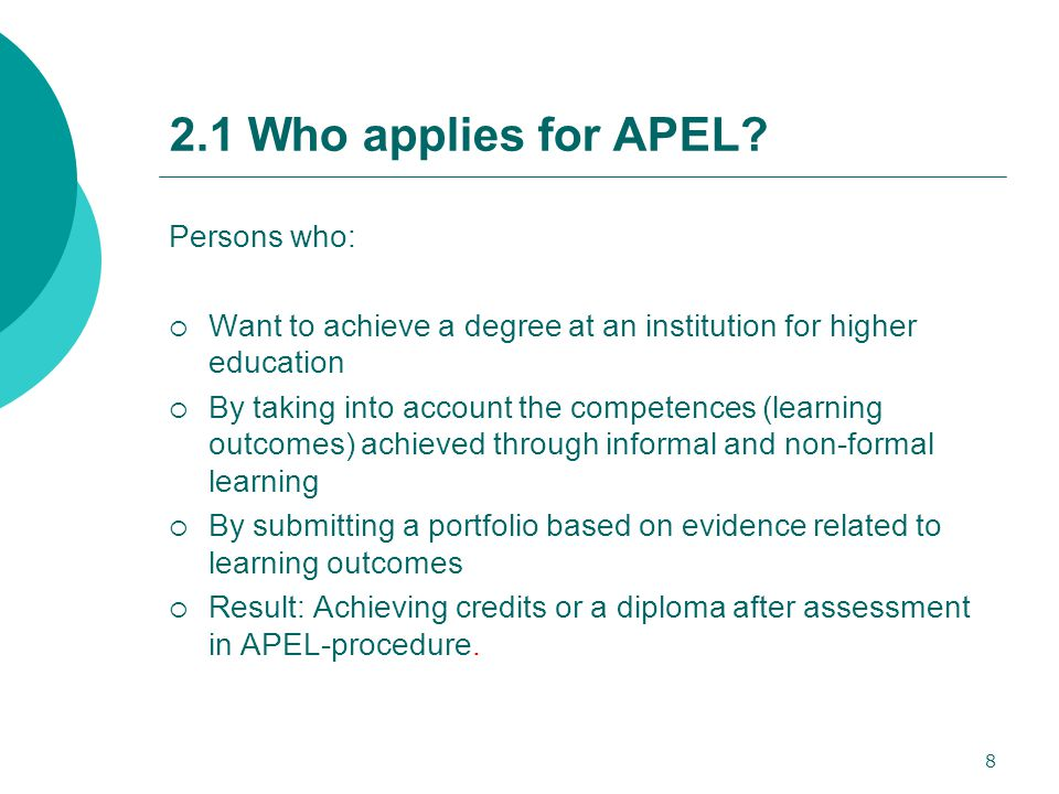 8 2.1 Who applies for APEL.