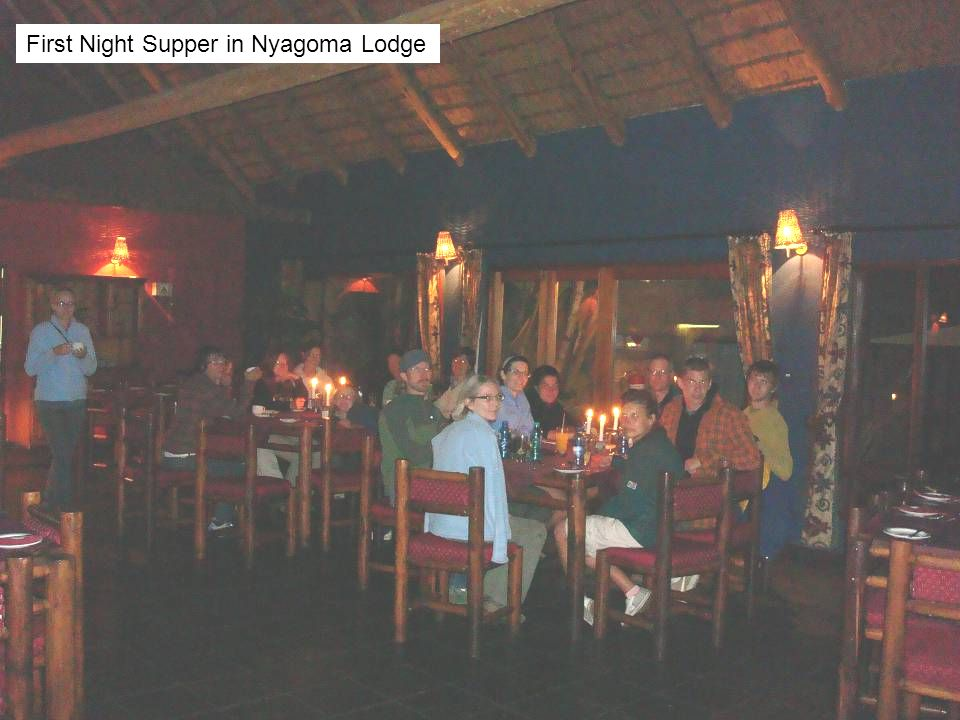 First Night Supper in Nyagoma Lodge