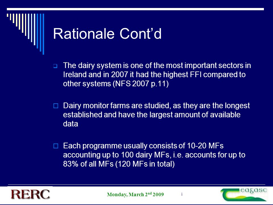 AESI Annual Student Competition 2008 Rationale Cont'd  The dairy system is one of the most important sectors in Ireland and in 2007 it had the highes