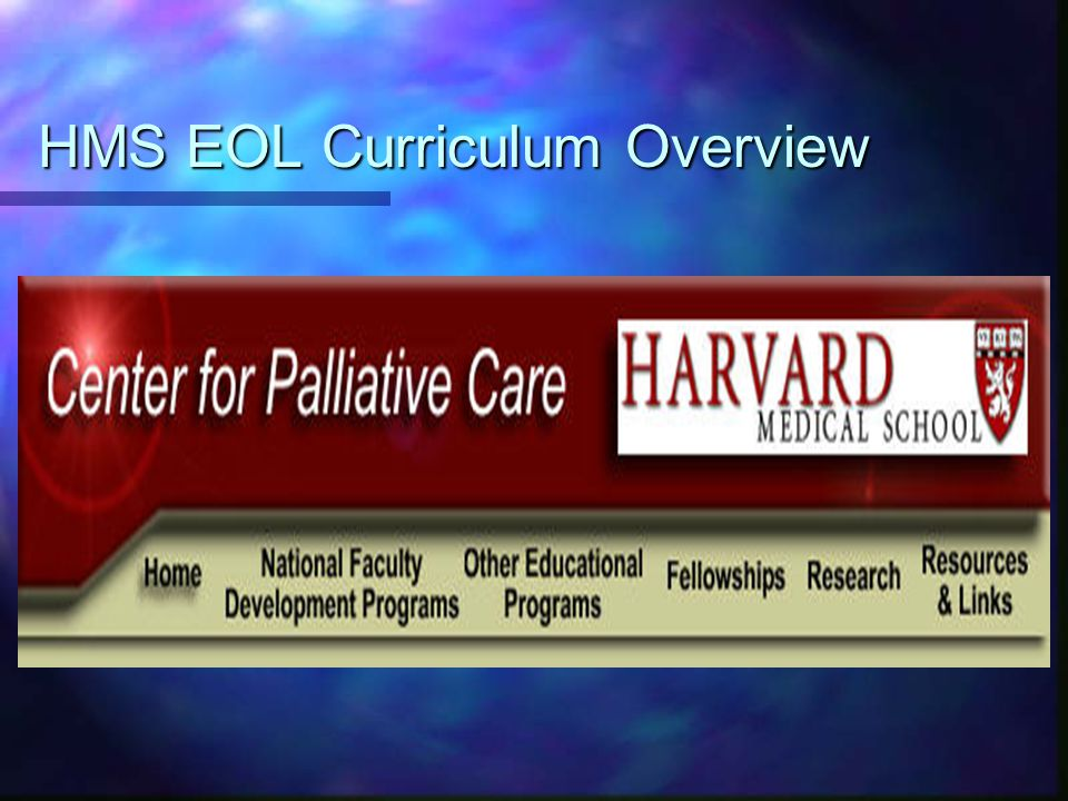 HMS EOL Curriculum Overview