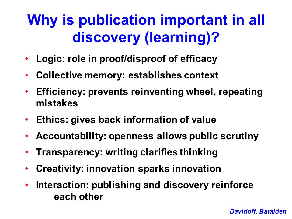 Why is publication important in all discovery (learning).