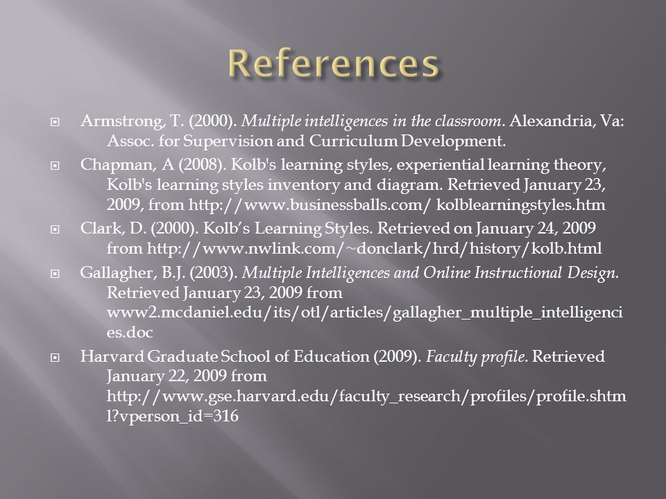  Armstrong, T. (2000). Multiple intelligences in the classroom.