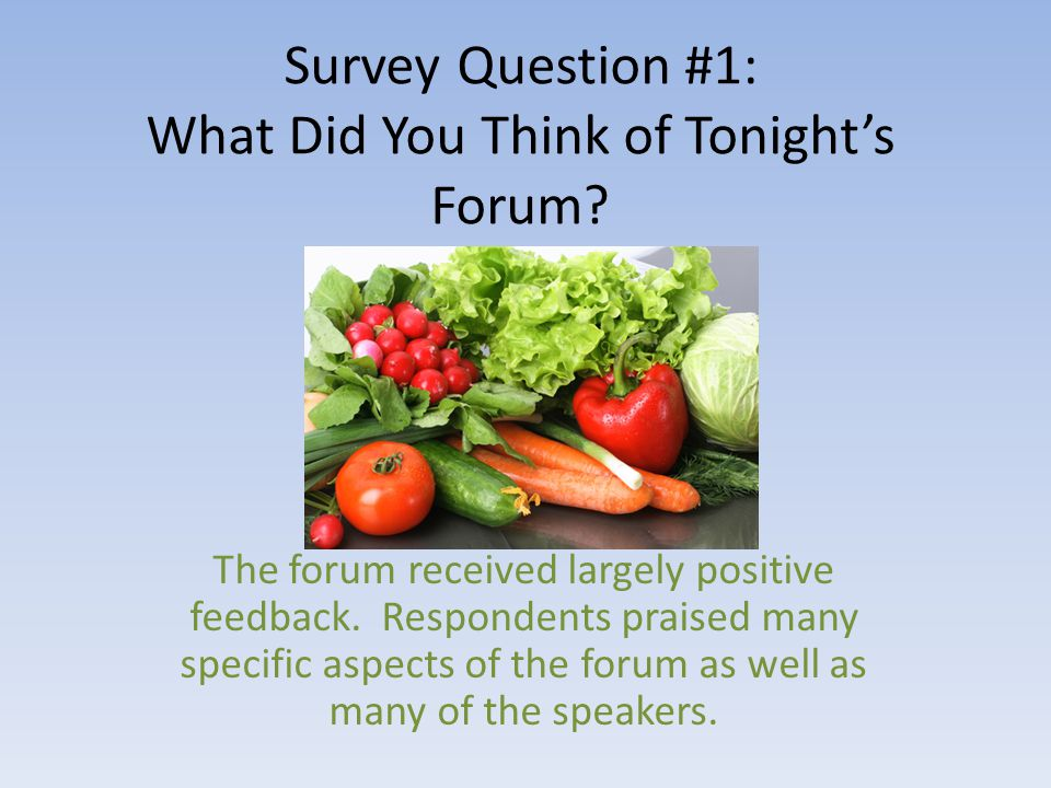 Survey Question #1: What Did You Think of Tonight's Forum.