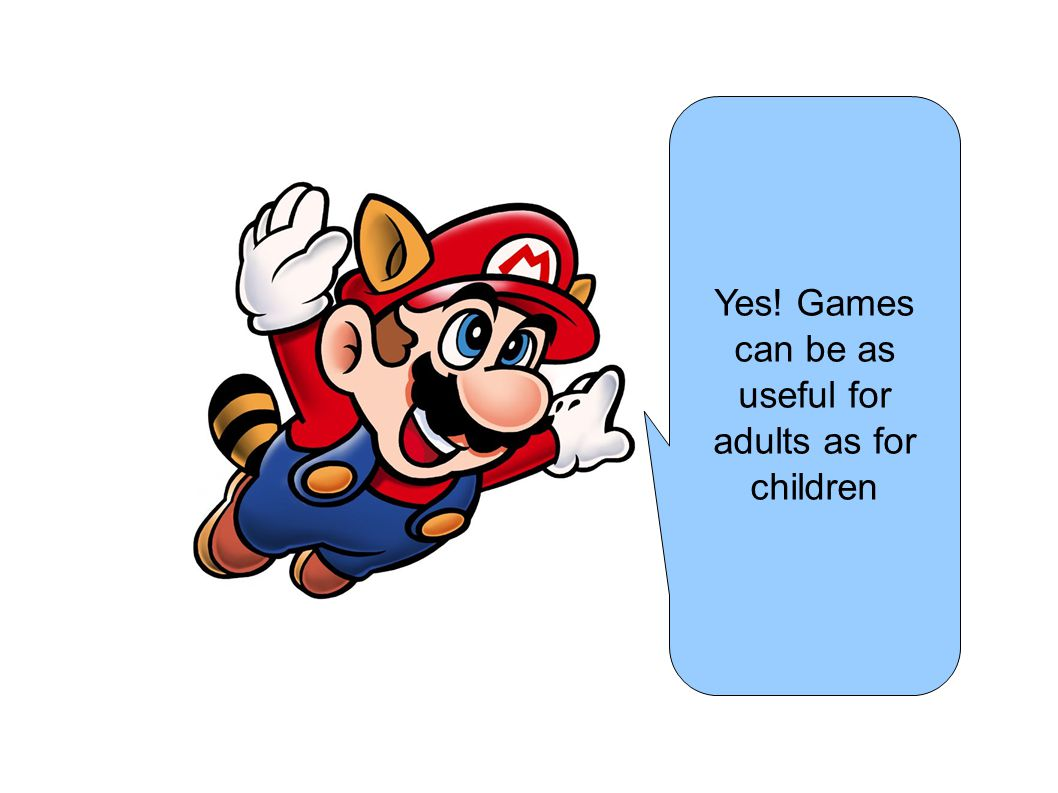 Yes! Games can be as useful for adults as for children