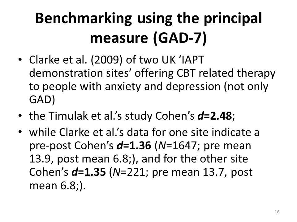 Benchmarking using the principal measure (GAD-7) Clarke et al.