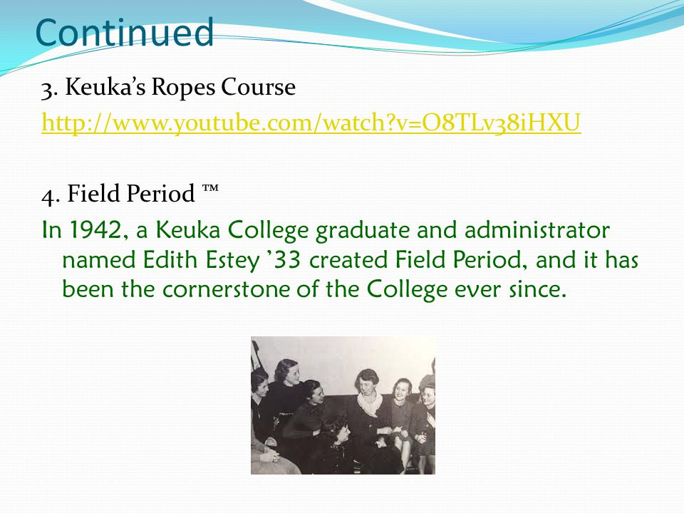 How this is realized at Keuka 1. In the Classroom Frontloading with course content Utilizing computer simulations Assigned Projects Guest Speakers 2.