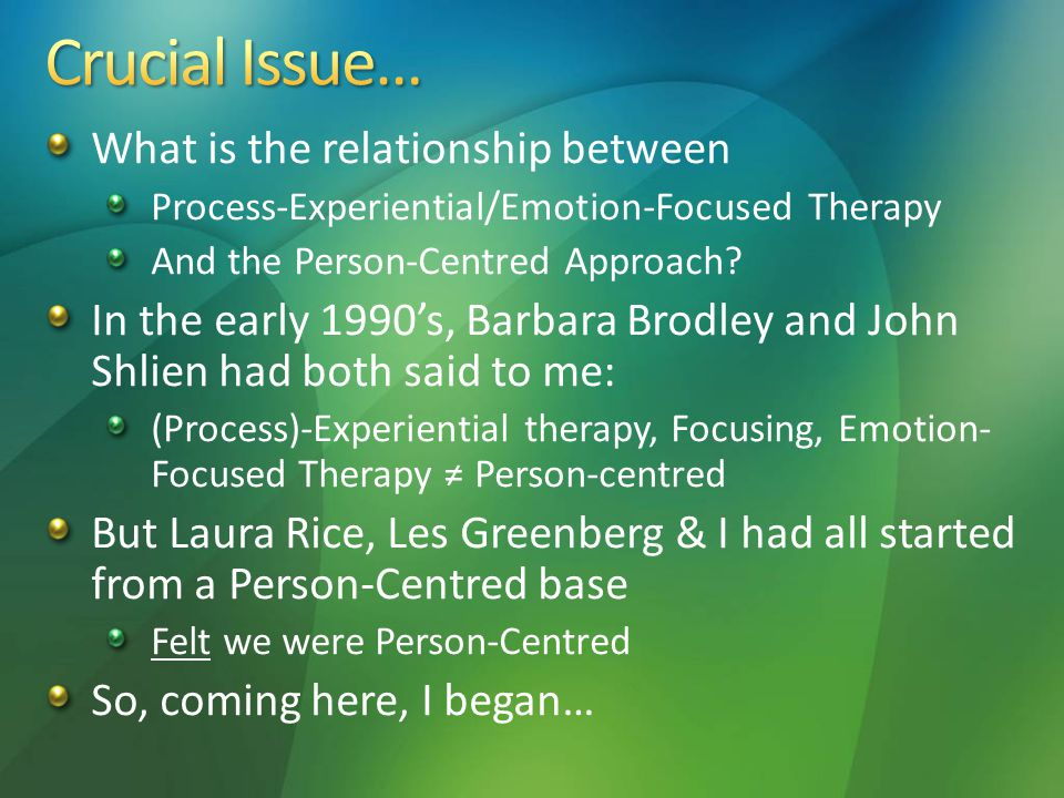 What is the relationship between Process-Experiential/Emotion-Focused Therapy And the Person-Centred Approach.