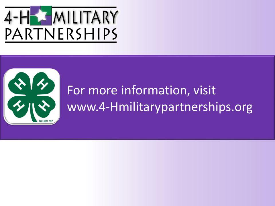 For more information, visit www.4-Hmilitarypartnerships.org