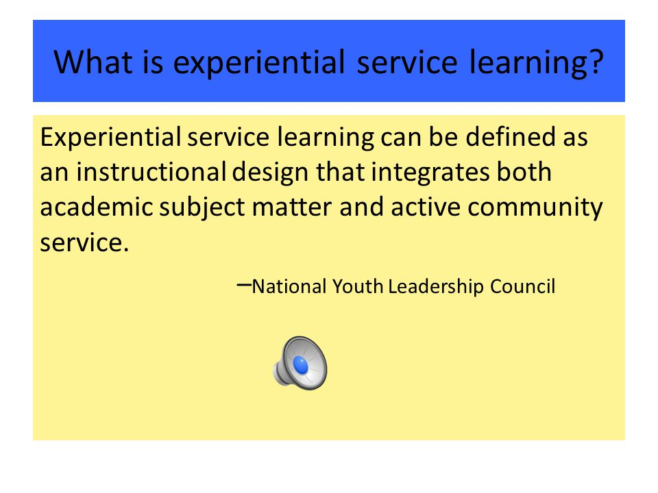 What is experiential service learning.