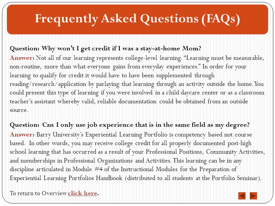 Frequently Asked Questions (FAQs) To return to Overview click here.click here Question: Why won't I get credit if I was a stay-at-home Mom.
