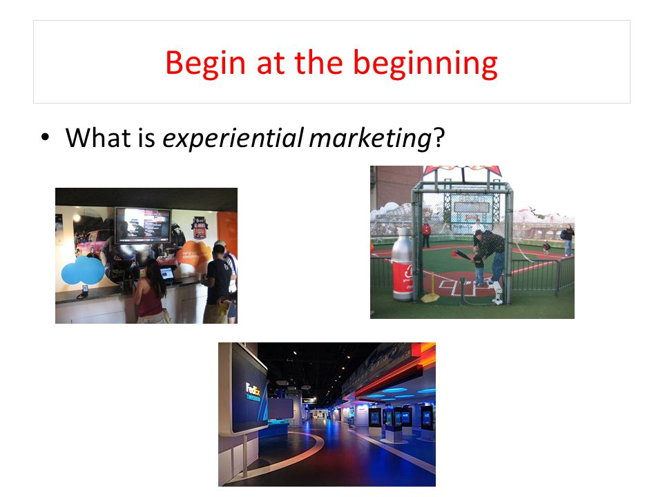 Key Characteristics of Experiential Marketing Sensory experience Interaction Relationship Experiential Marketing Source: Adapted from Finn, Gavin (2009), A Dimensional View of Experiential Marketing, January 19, accessed April 28, 2010 at http://www.brandchannel.com/brand_speak.asp?bs_id=210.