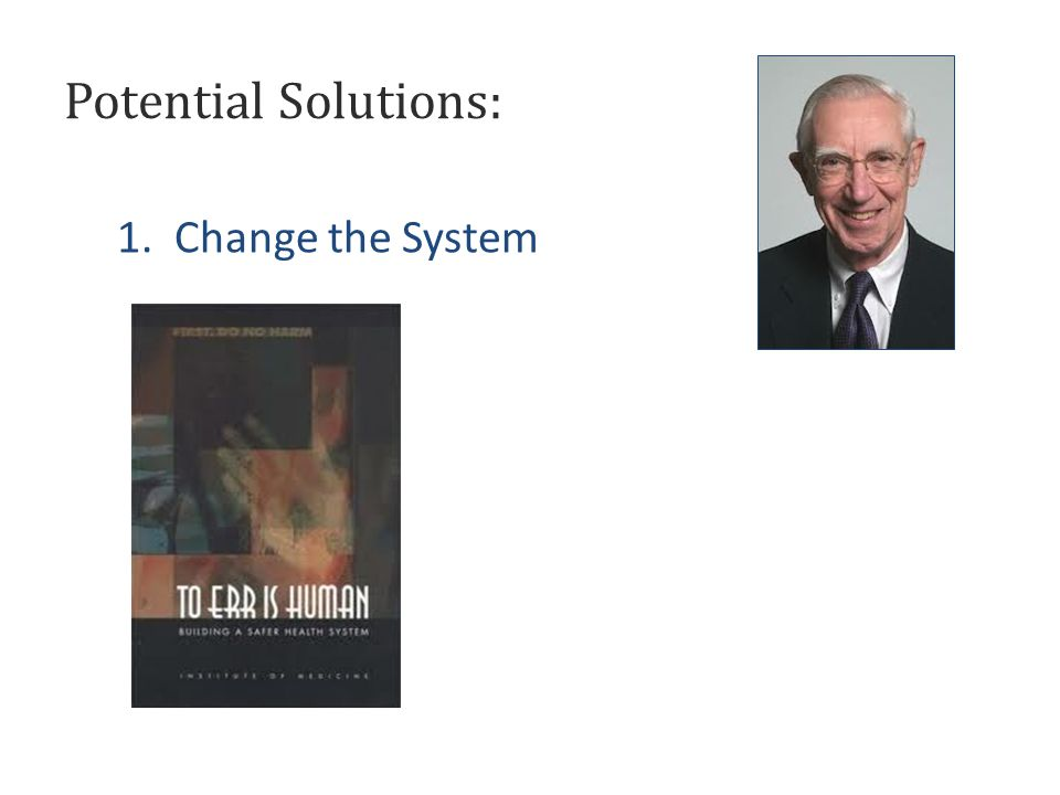 2. Change the Doctors Potential Solutions:
