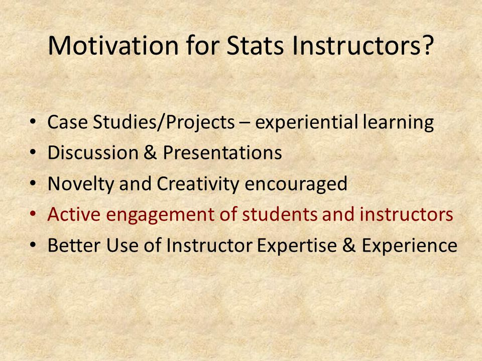 Motivation for Stats Instructors.