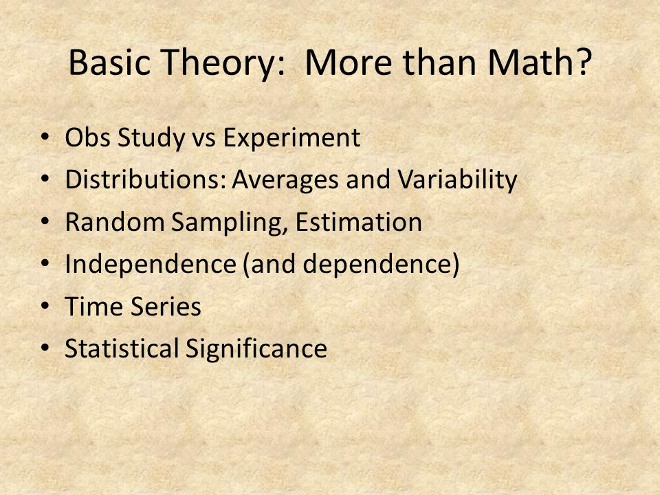 Basic Theory: More than Math.