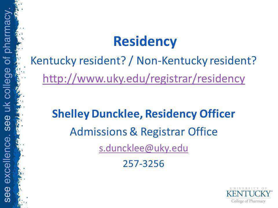 Residency Kentucky resident. / Non-Kentucky resident.