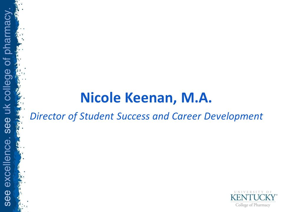 Nicole Keenan, M.A. Director of Student Success and Career Development