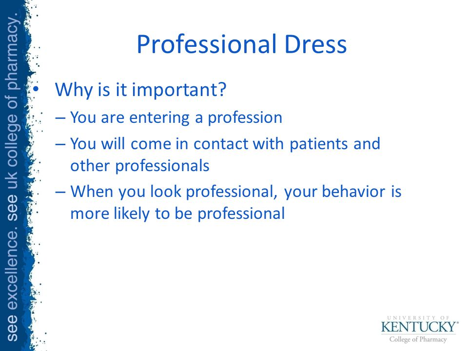 Professional Dress Why is it important.