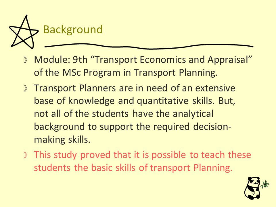 Background 》 Module: 9th Transport Economics and Appraisal of the MSc Program in Transport Planning.