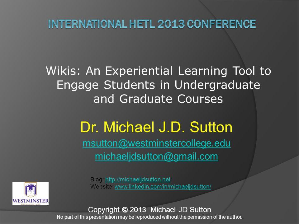 Dr. Michael J.D.