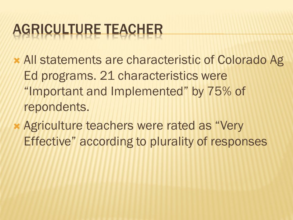  All statements are characteristic of Colorado Ag Ed programs.