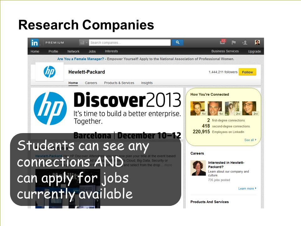 Research Companies Students can see any connections AND can apply for jobs currently available