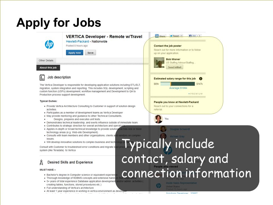 Apply for Jobs Typically include contact, salary and connection information