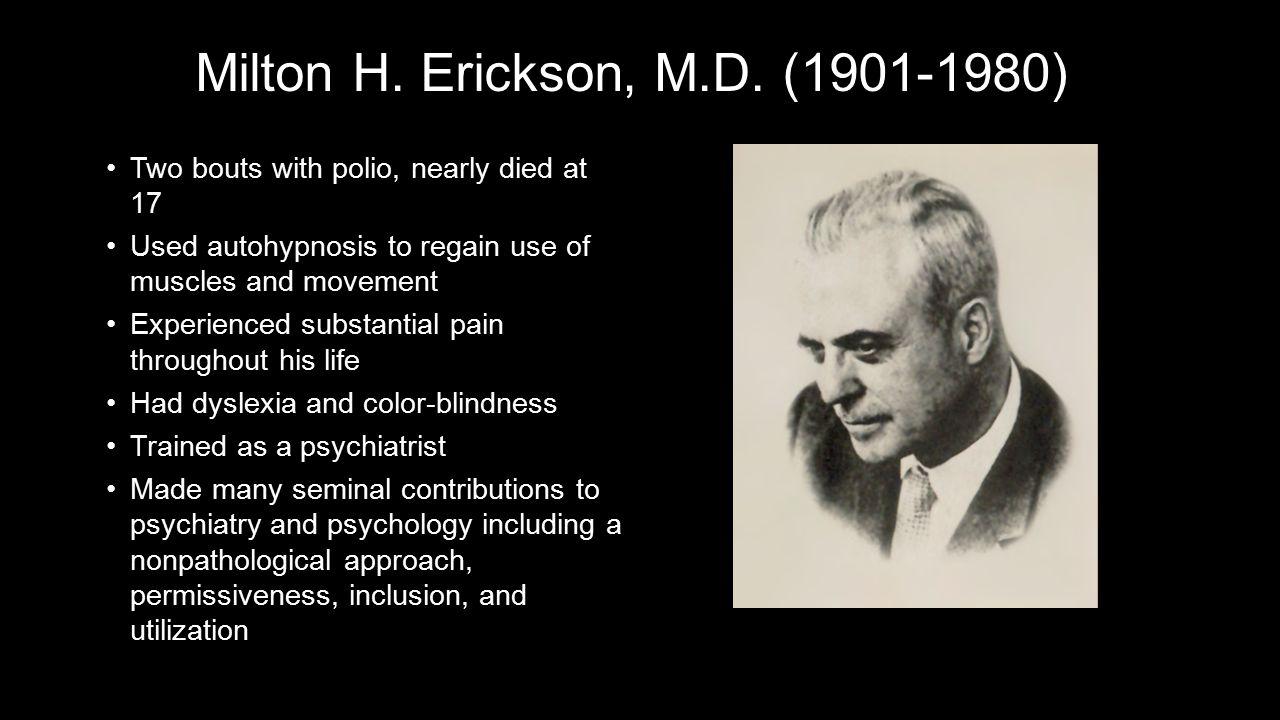 Milton H. Erickson, M.D.