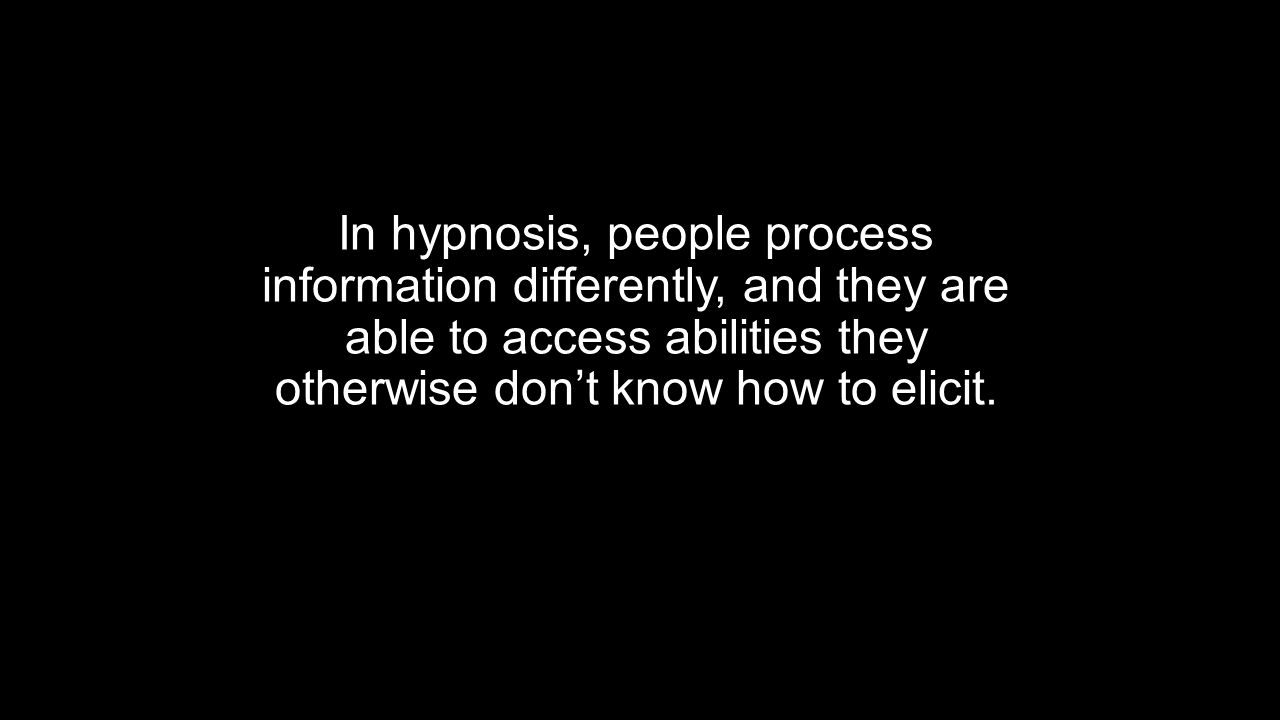 Hypnosis Redefined Hypnosis is a procedure during which a health professional or researcher suggests that a client, patient, or subject experience changes in sensation, perceptions, thoughts or behavior. A focused experience of attentional absorption that invites people to respond experientially on multiple levels to amplify and utilize their personal resources in a goal-directed fashion.