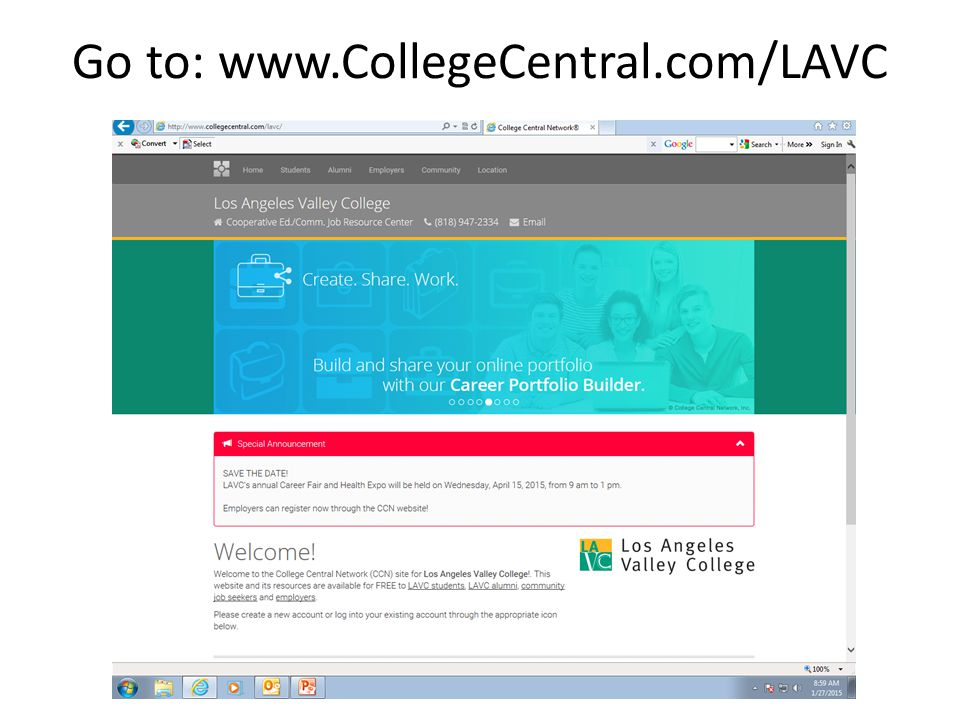 Go to: www.CollegeCentral.com/LAVC