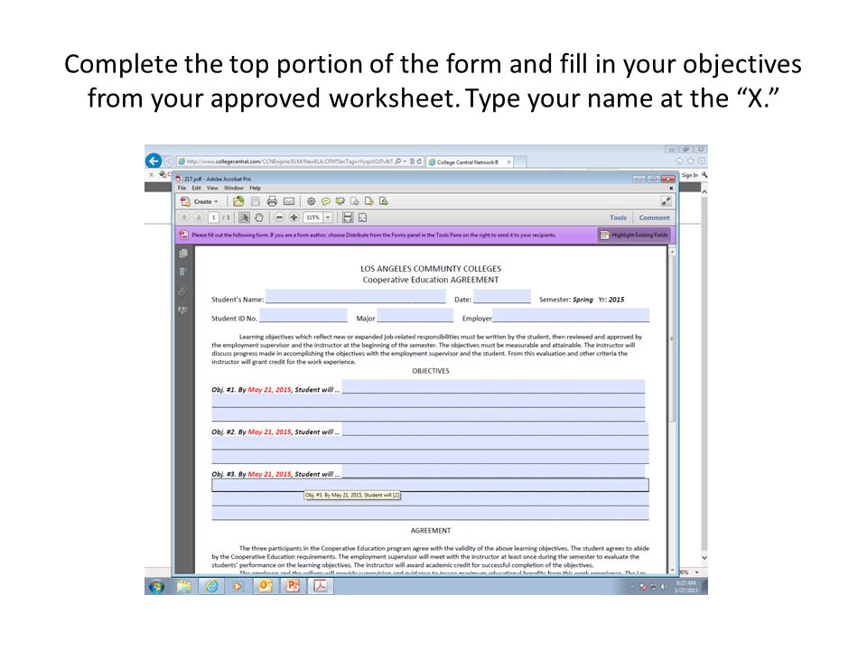 Complete the top portion of the form and fill in your objectives from your approved worksheet.