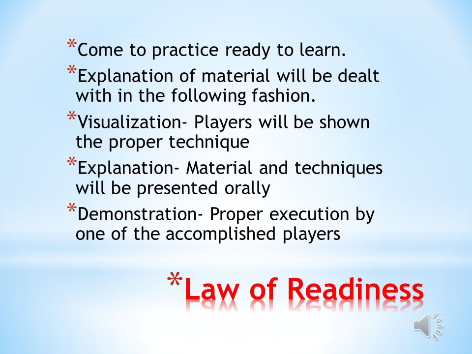 * learning is dependent on the learners readiness to act * a series of responses can be chained together to satisfy some goal which will result in annoyance if blocked