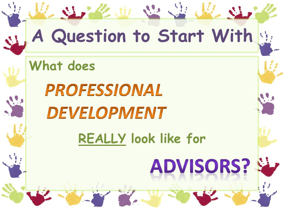 ART and Professional Development for Advisors  Advisor Resource Training (ART) Founded on research conducted by Dunkel & Porter (1996).
