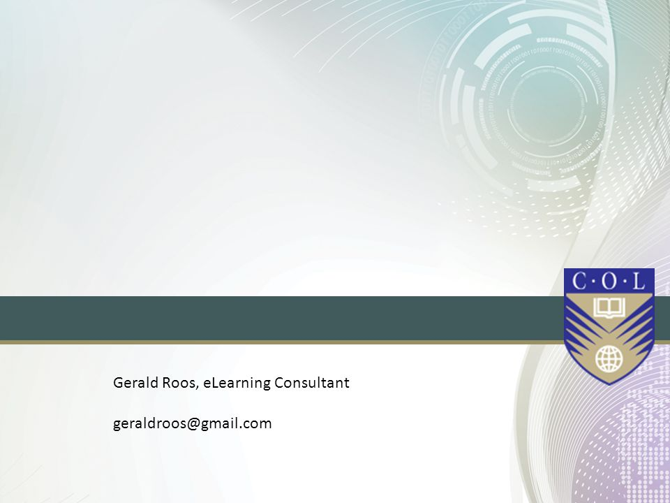 Gerald Roos, eLearning Consultant geraldroos@gmail.com